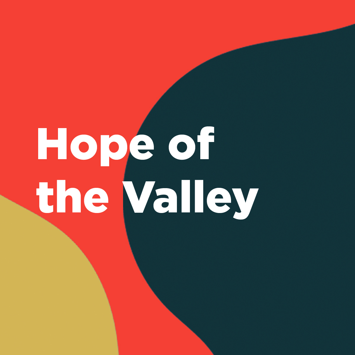 Thanksgiving Hope of the Valley